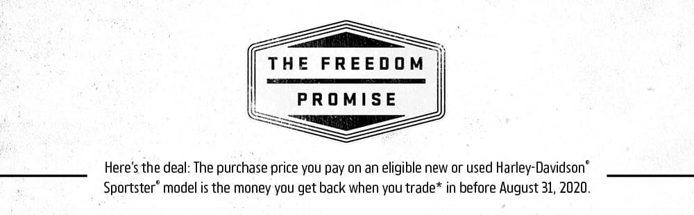 Join the H-D Freedom Promise Program Through August 31st, 2019