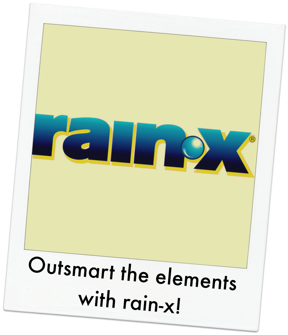 Outsmart the elements with rain-x
