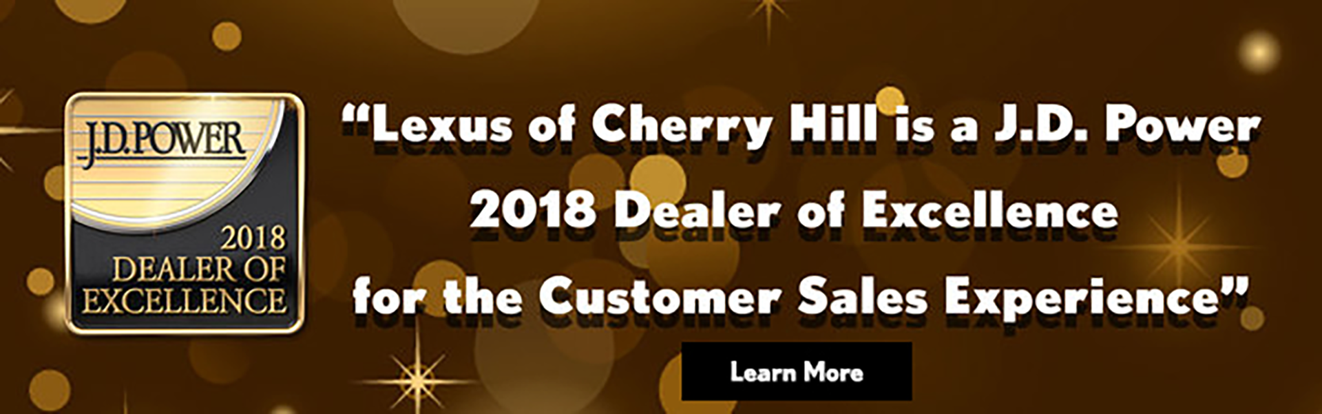 JD Banner Lexus of Cherry Hill 2018 Dealer Experience