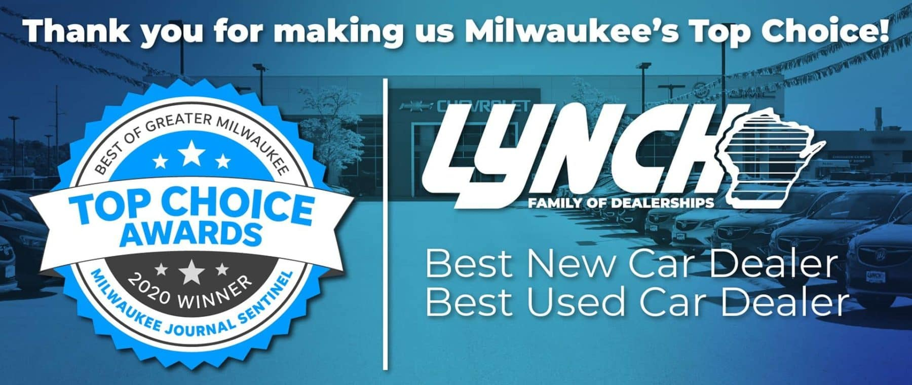 Lynch Top Choice Award