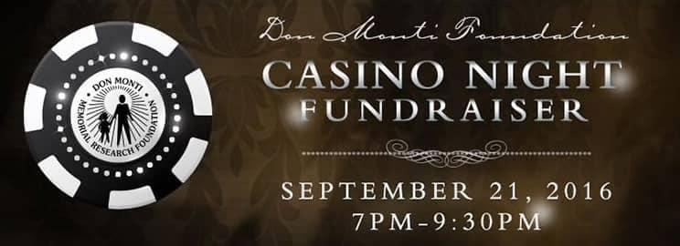 Don Monti Foundation Casino Night