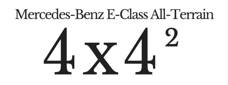 New E-Class All-Terrain 4×4²