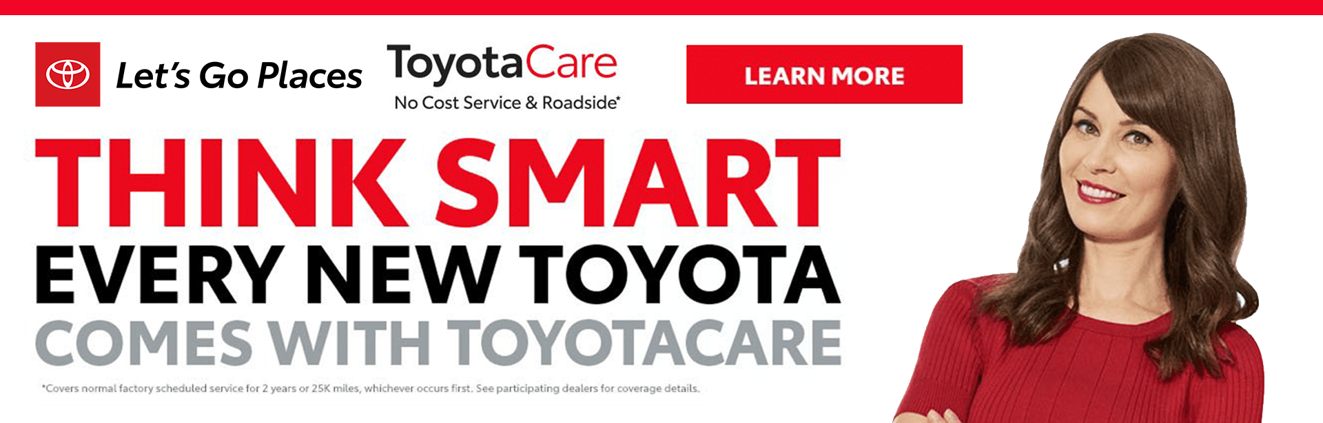 Think Smart: Every new Toyota comes with ToyotaCare