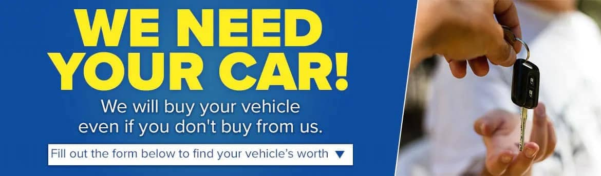 We will buy your vehicle even if you don't buy from us.