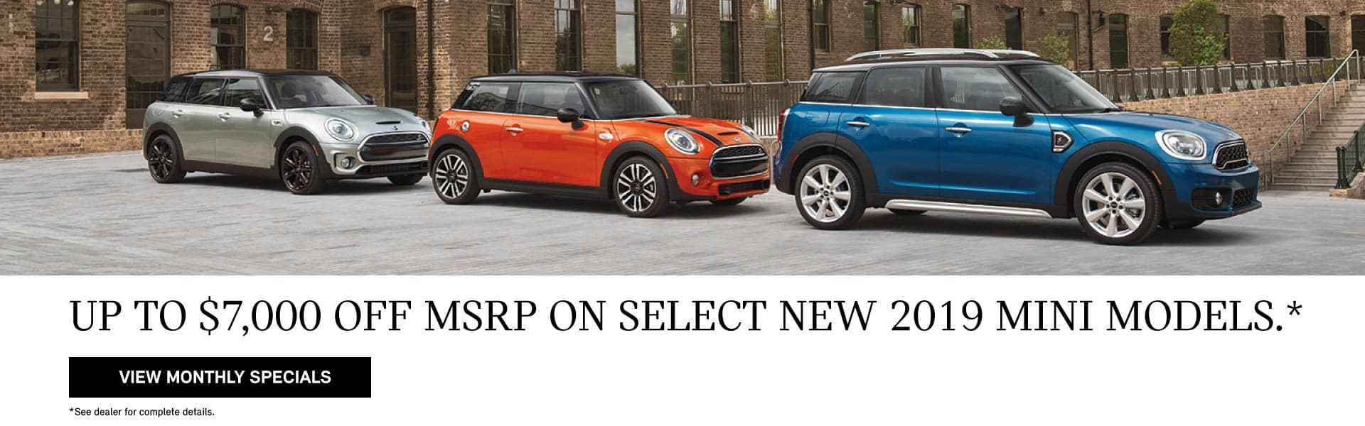 Up to $7000 off MSRP on Select New 2019 MINI Models