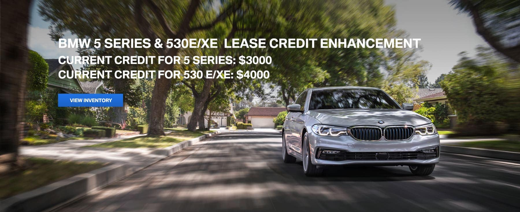 5 Series & 530E/XE Lease Credit Enhancement