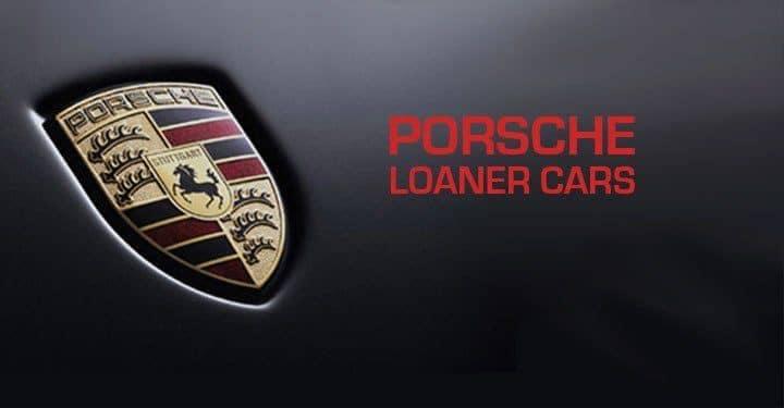 Porsche Loaner Cars
