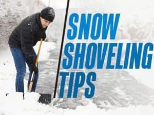 Snow Shoveling Tips