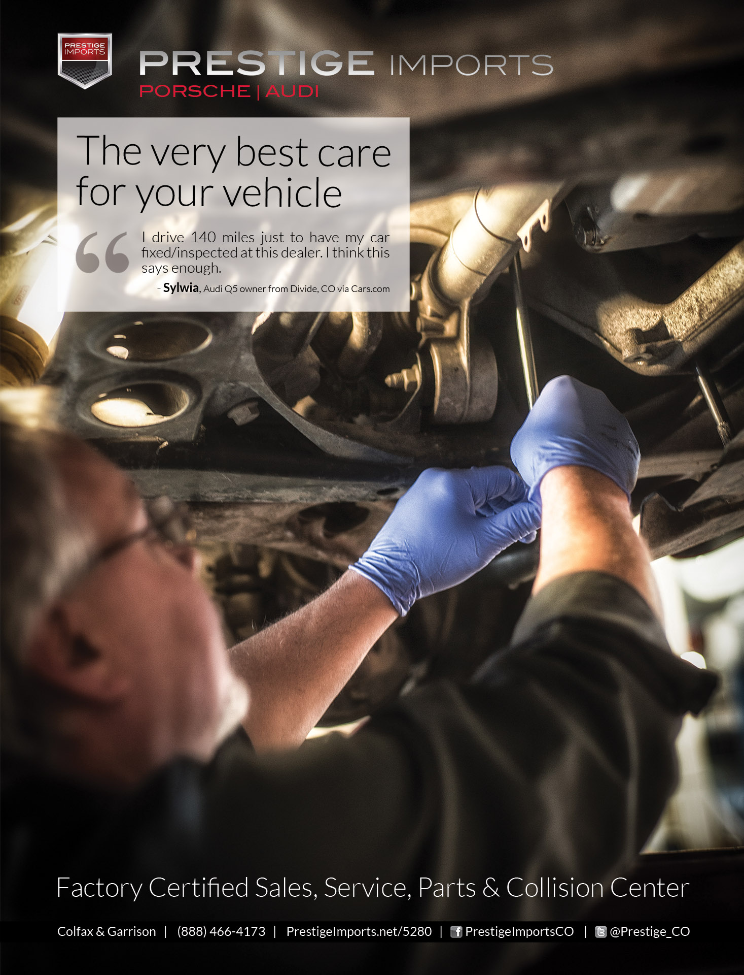 Audi Technician working on a vehicle as it sits on a lift in the Prestige Audi Service Center - Prestige Imports Print Ad - The very best care for your vehicle