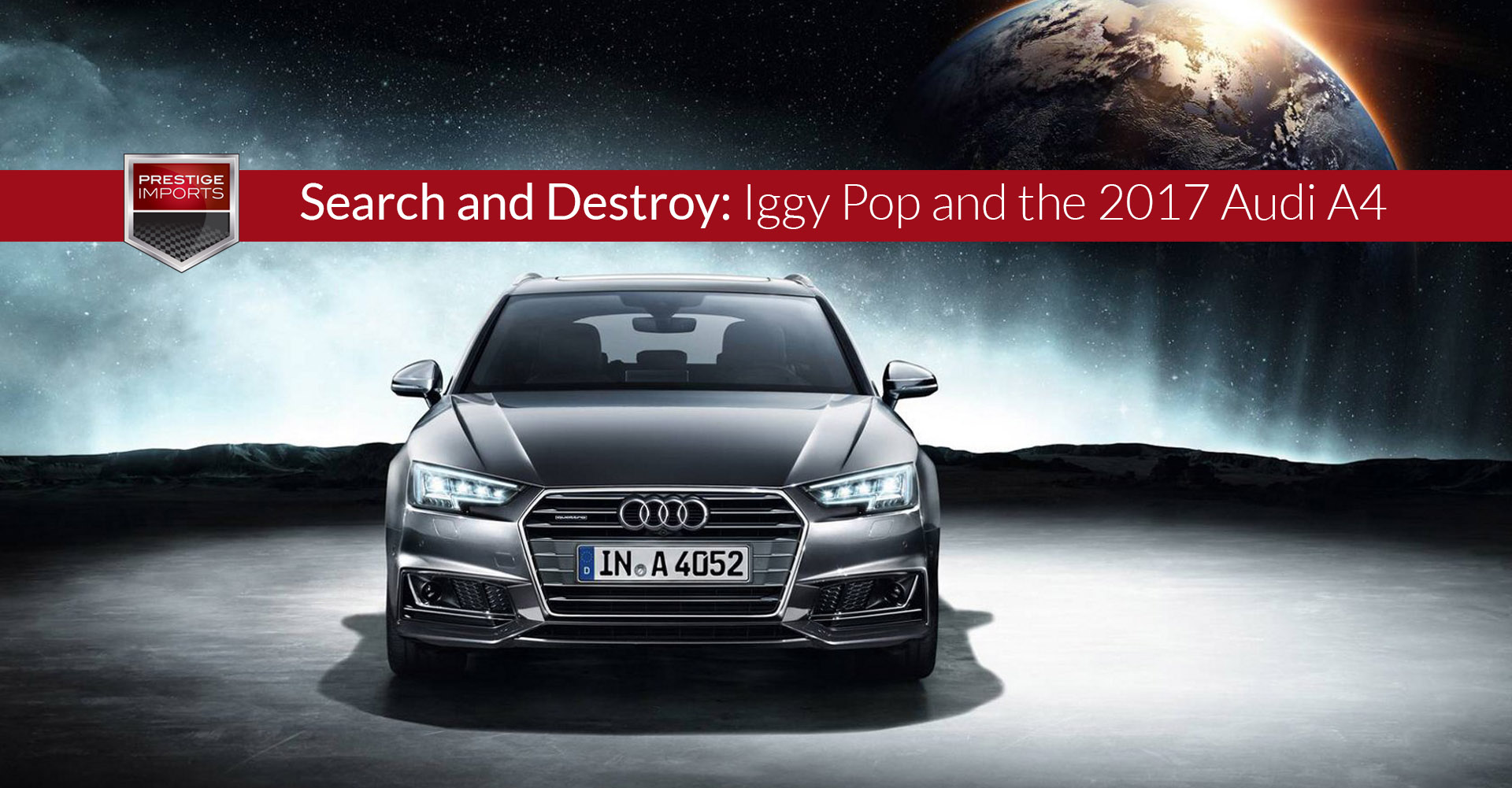 "Photo of the all-new 2017 Audi A4. Used to illustrate the article ""Search and Destroy - Iggy Pop and the 2017 Audi A4 ""."