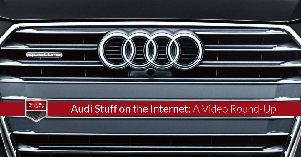 Audi Stuff on the Internet - A Video Round-Up