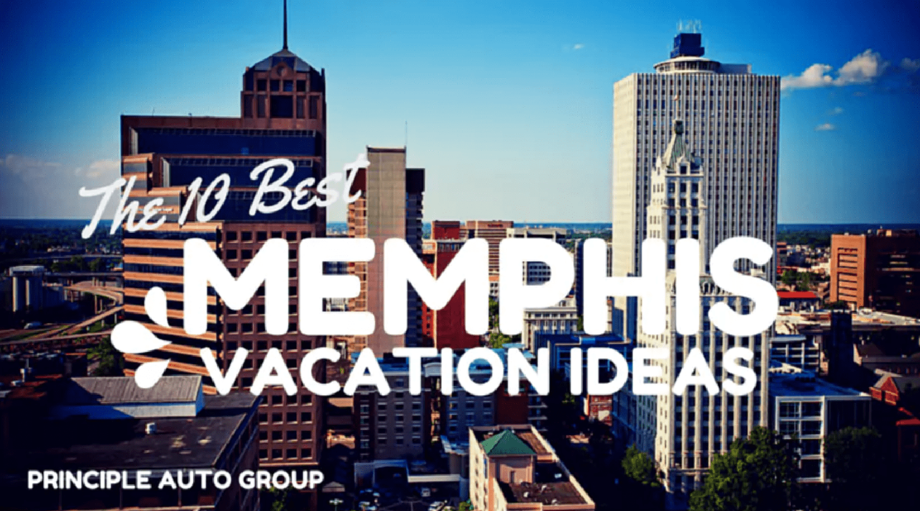 10 Best Memphis Vacation Spots