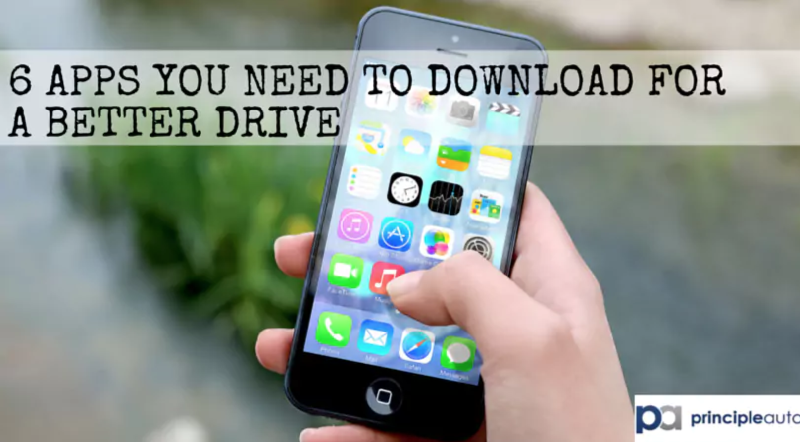 6 Apps You Need For a Better Drive