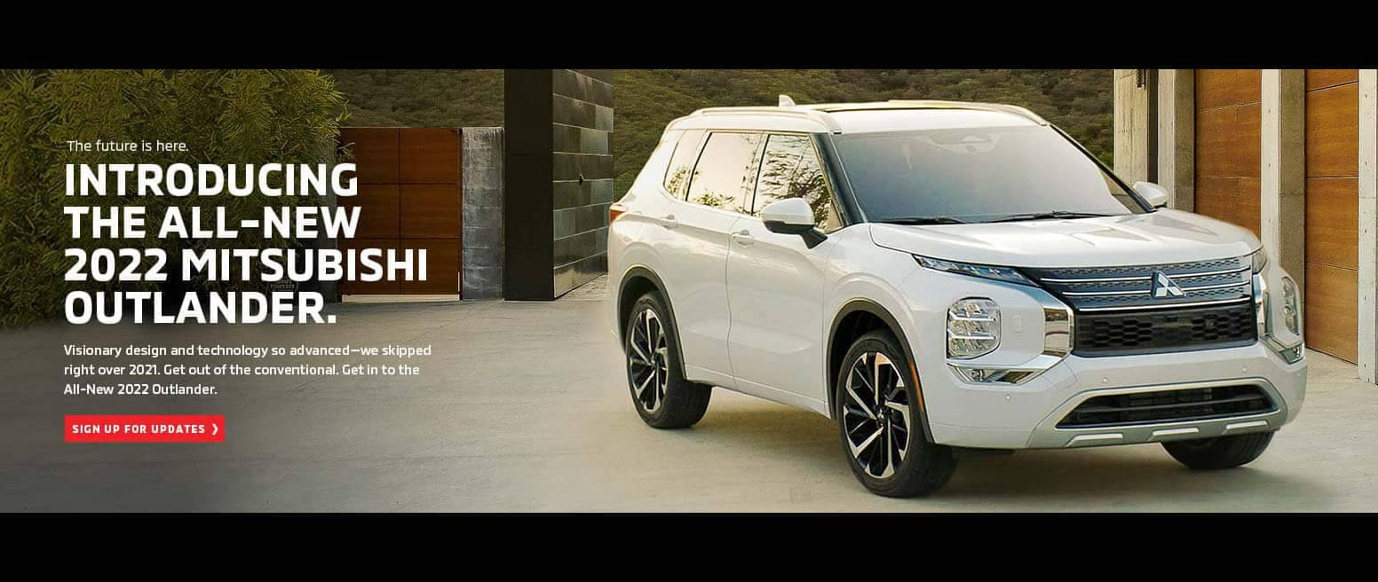 Introducing the all-new 2022 Mitsubishi Outlander