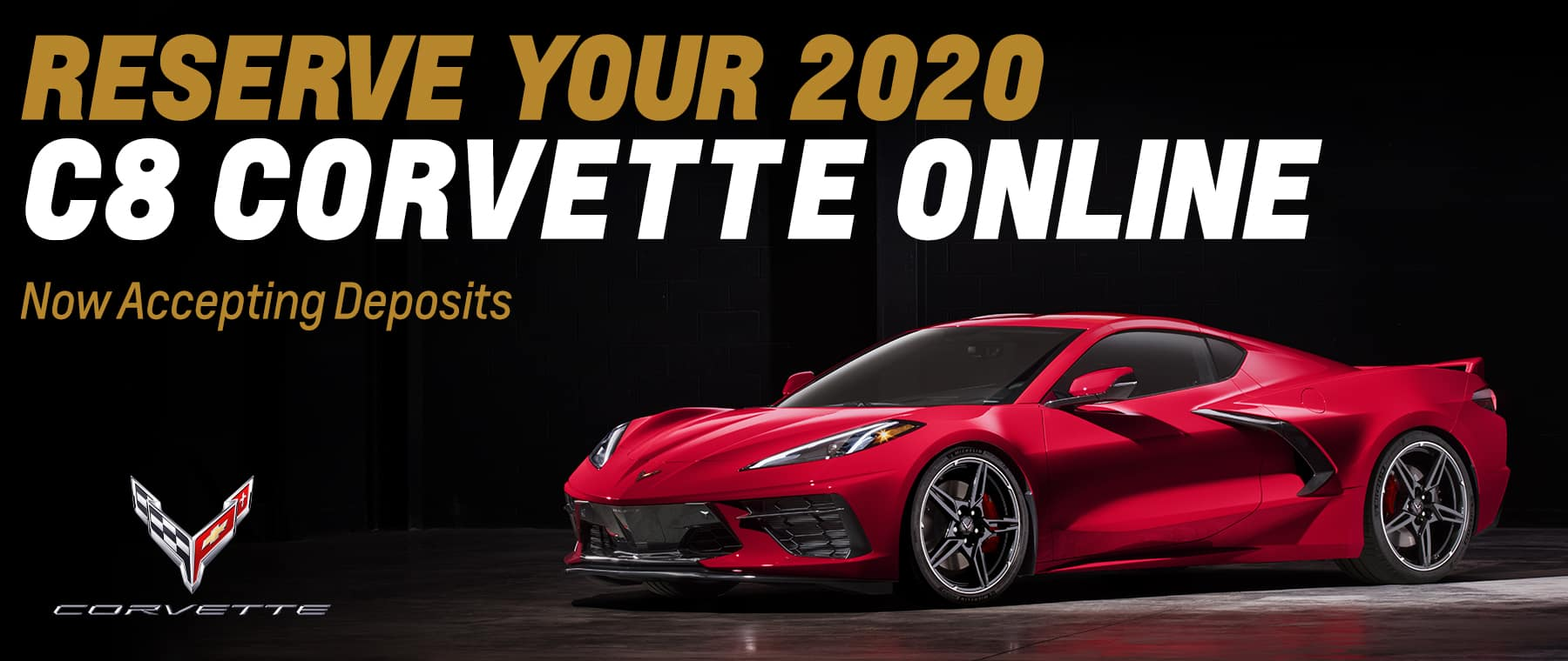 Reserve Your 2020 Corvette banner