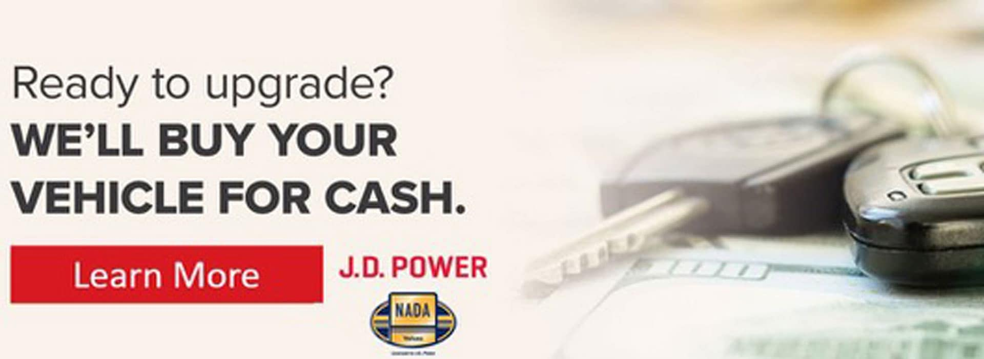 Ready to upgrade? We'll buy your vehicle for cash.