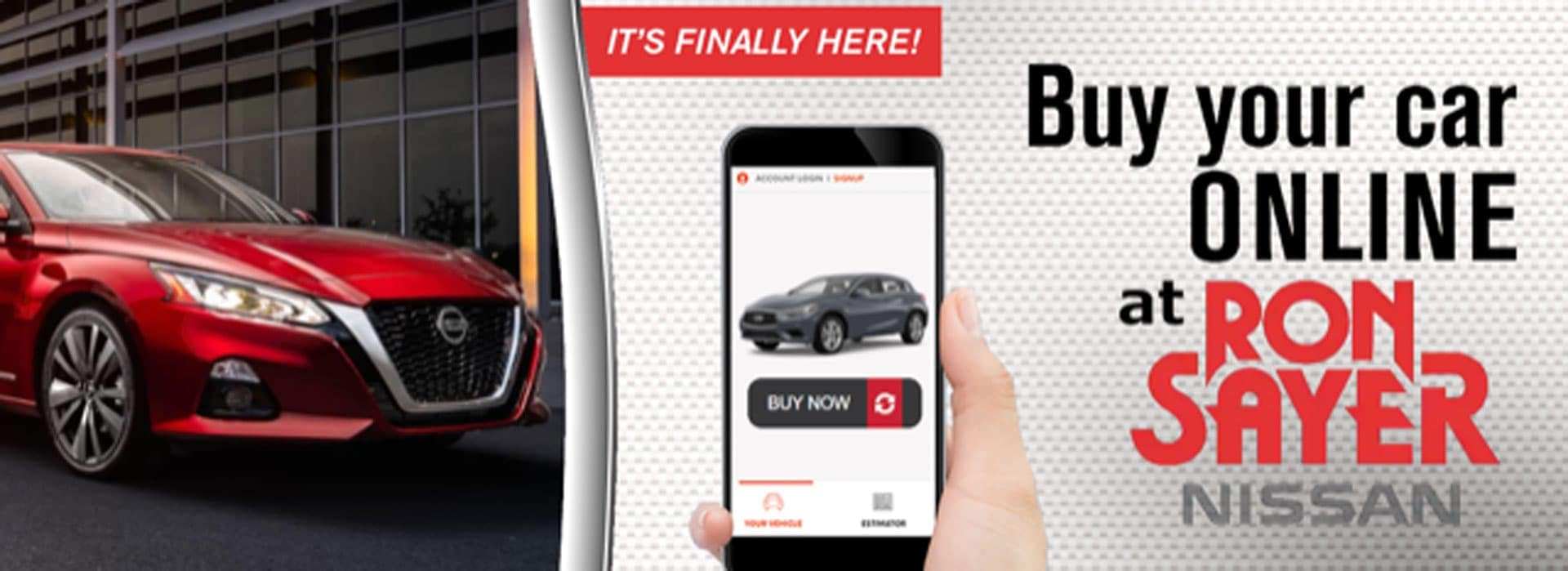 Buy your car online at Ron Sayer Nissan