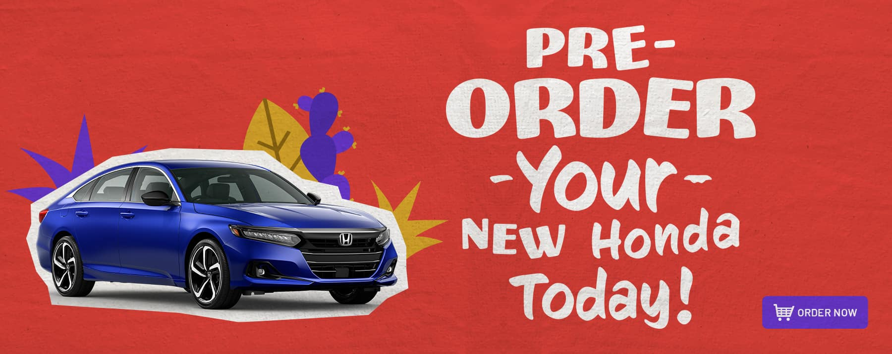 pre-order a new Honda