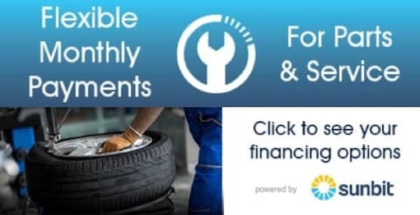 Flexible Monthly Payments - For Parts & Service - Click to See financing options