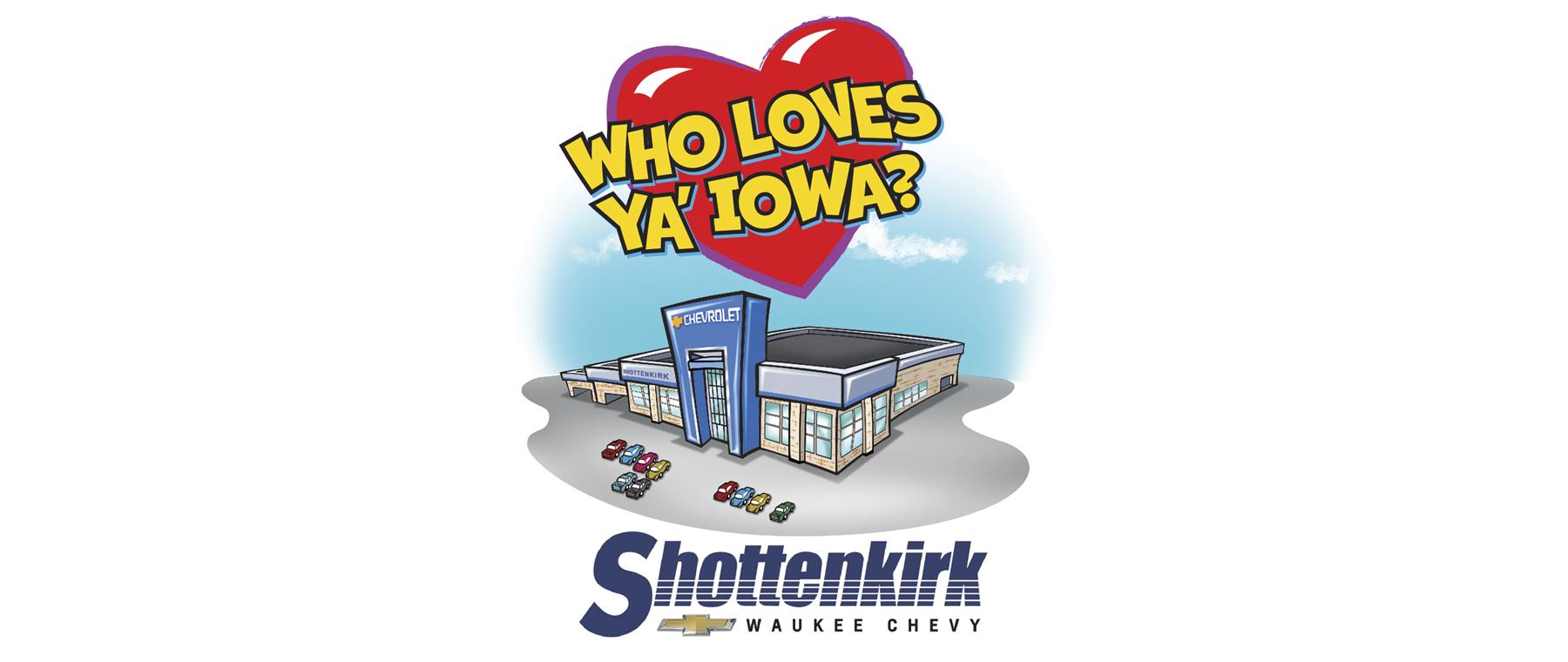shottenkirk chevy loves ya iowa