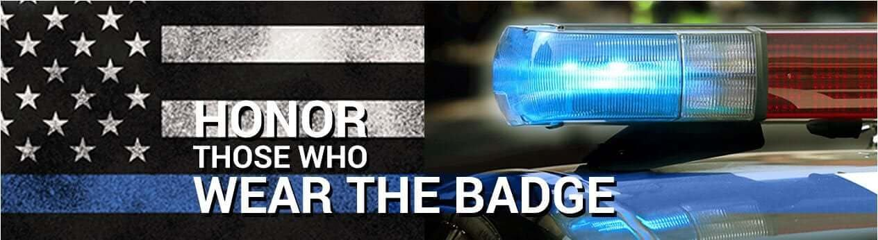 Honor those who wear the Badge Banner