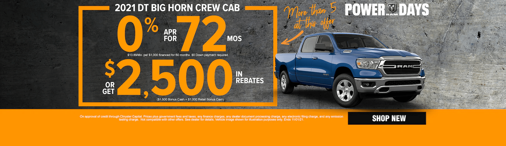 2021 big horn crew cab 0% apr for 72 months or get $2,500 in rebates