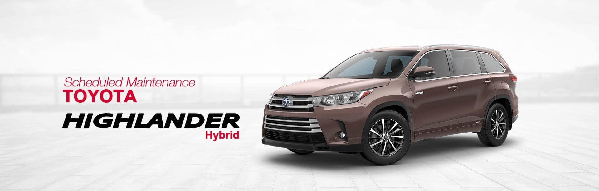 Toyota Highlander Hybrid Scheduled Maintenance. Toyota Highlander Hybrid  Service Schedule