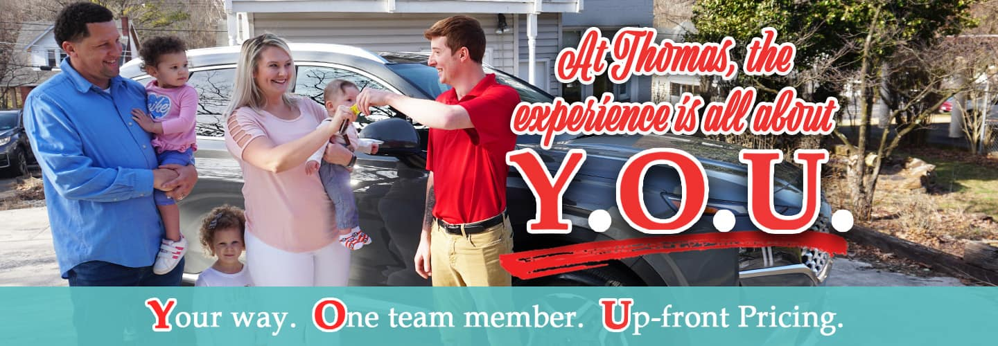 At Thomas, the experience is all about YOU!