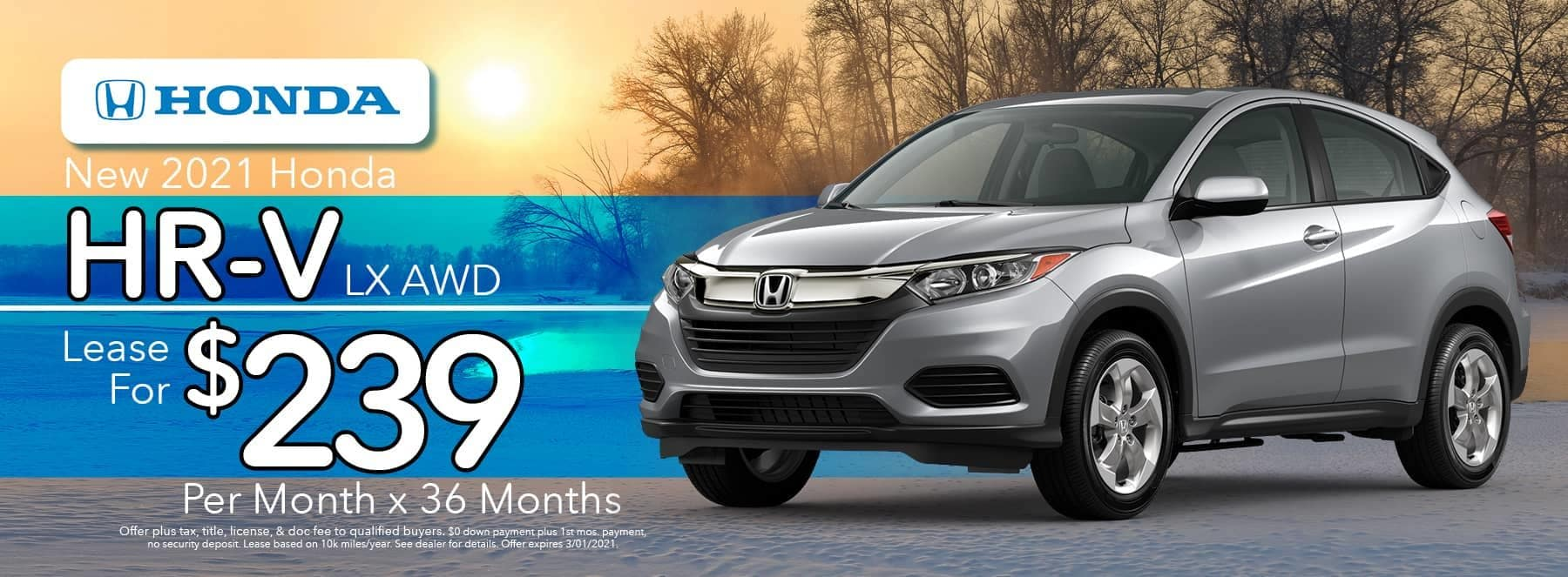 Vans Honda Specials - 2021 HR-V - Lease for $239 per month-36months