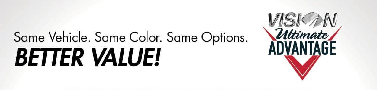Same Vehicle. Same Color. Same Options. BETTER VALUE!